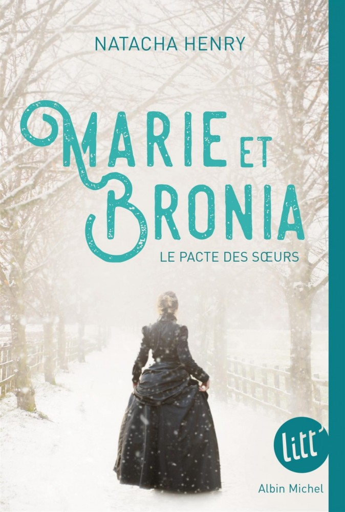 Marie et Bronia - Natacha Henry