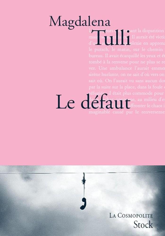 Le défaut - Magdalena Tulli
