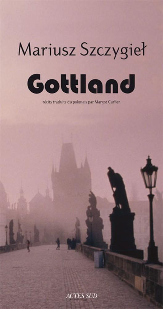 Gottland - Mariusz Szczygieƚ