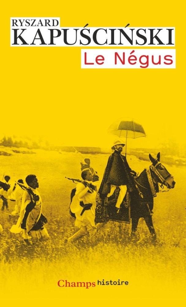 Le négus - Ryszard Kapuściński