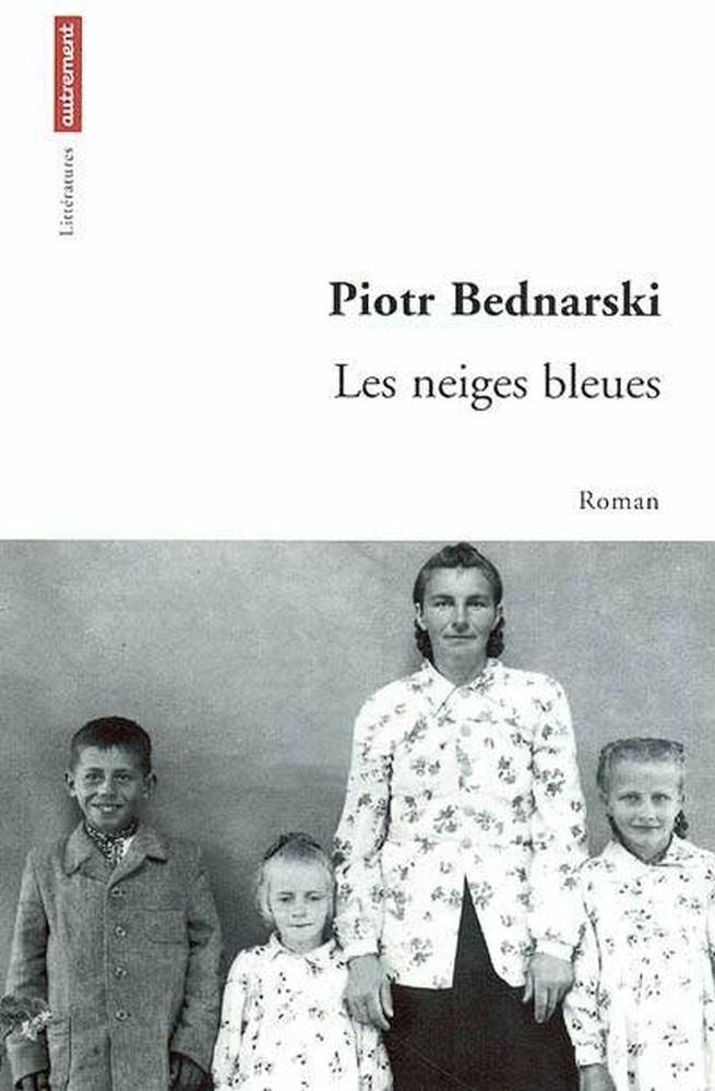 Les neiges bleues - Piotr Bednarski