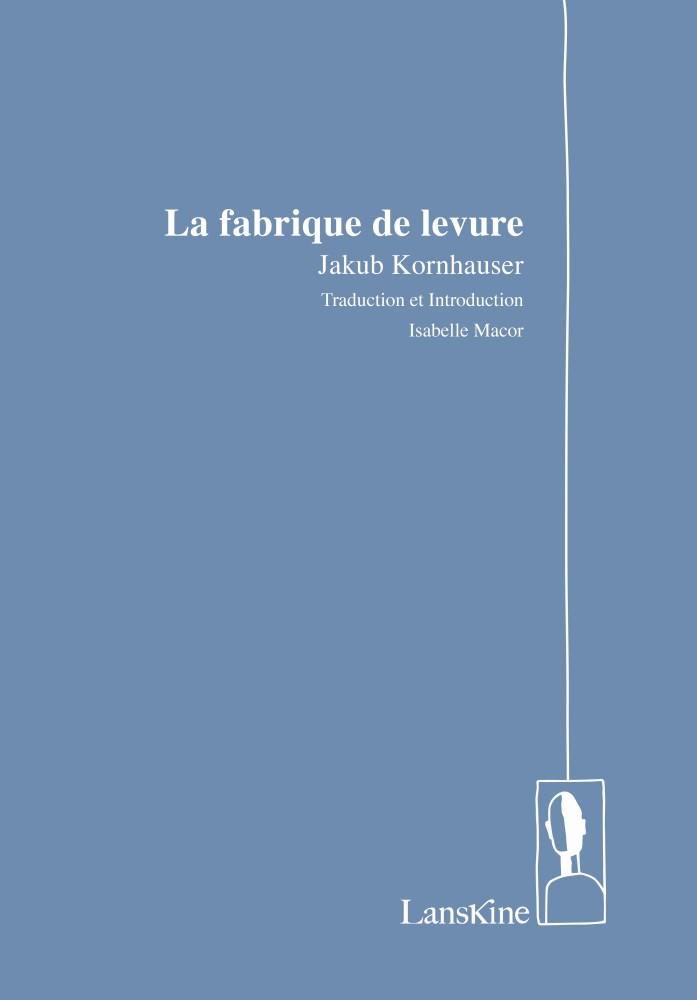 La fabrique de levure - Jakub Kornhauser