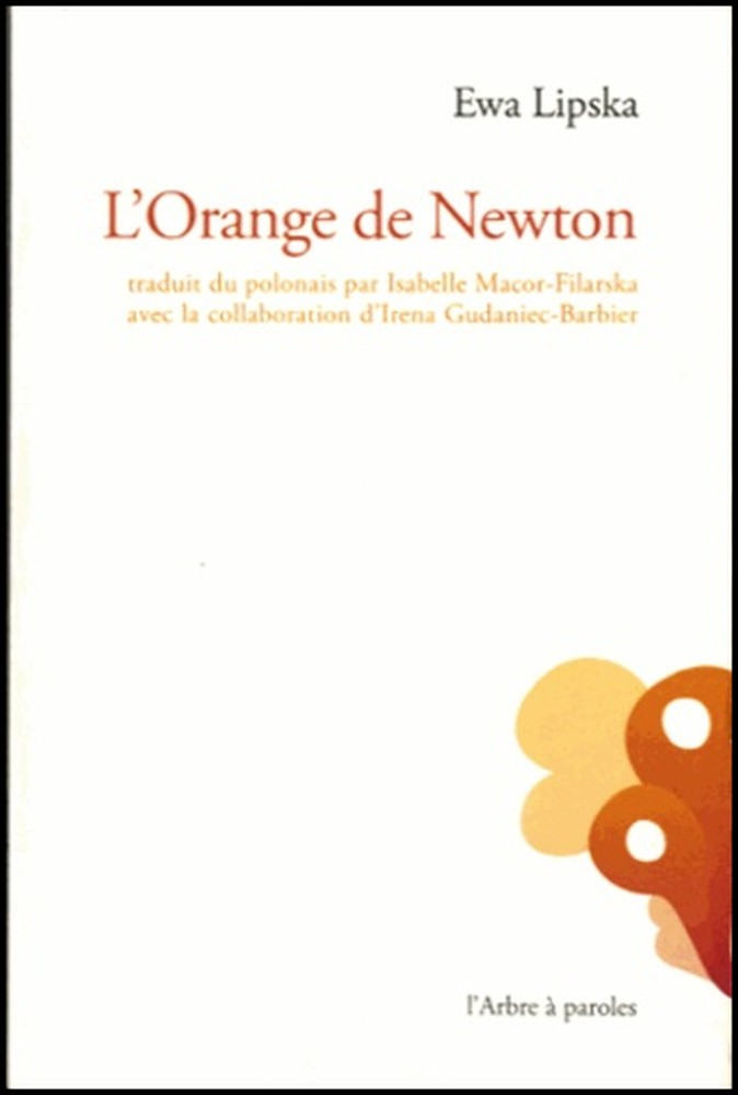 L'orange de Newton - Ewa Lipska