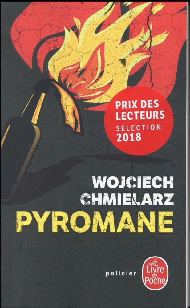 Pyromane - Wojciech Chmielarz