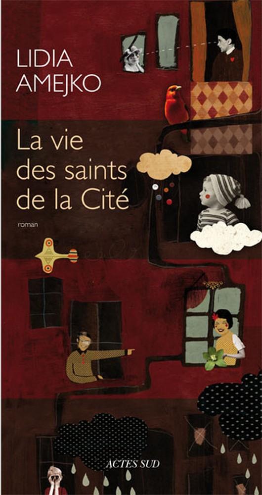 La vie des saints de la Cité - Lidia Amejko