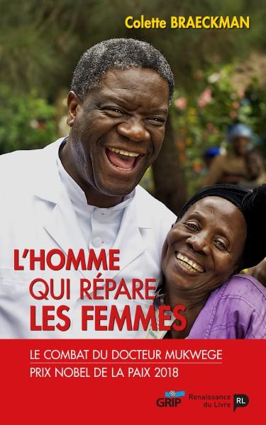 L'homme qui répare les femmes : le combat du docteur Mukwege