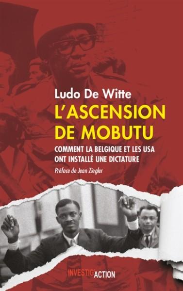 L'ascension de Mobutu : comment la Belgique et les USA ont installé une dictature