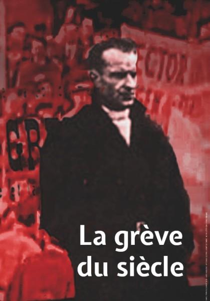 La grève du siècle