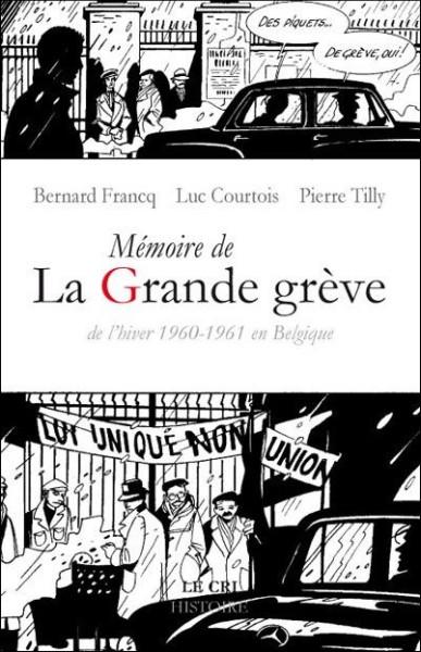 La Mémoire de la grande grève de l'hiver 1960-1961 en Belgique